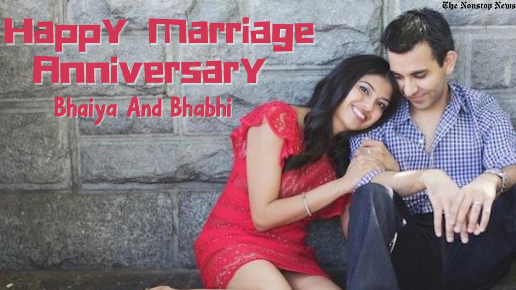 Marriage Anniversary Wishes for Bhaiya and Bhabhi