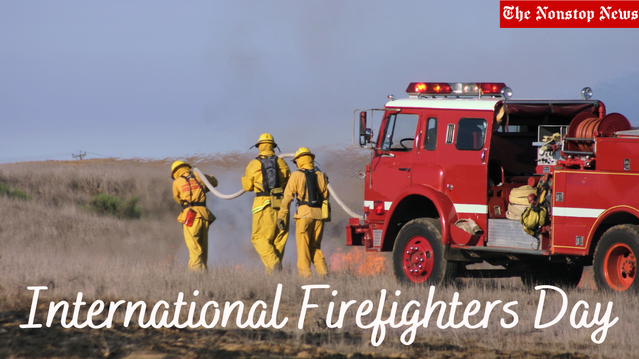 International Firefighters Day 2021 Theme, Quotes, Images, and Wishes