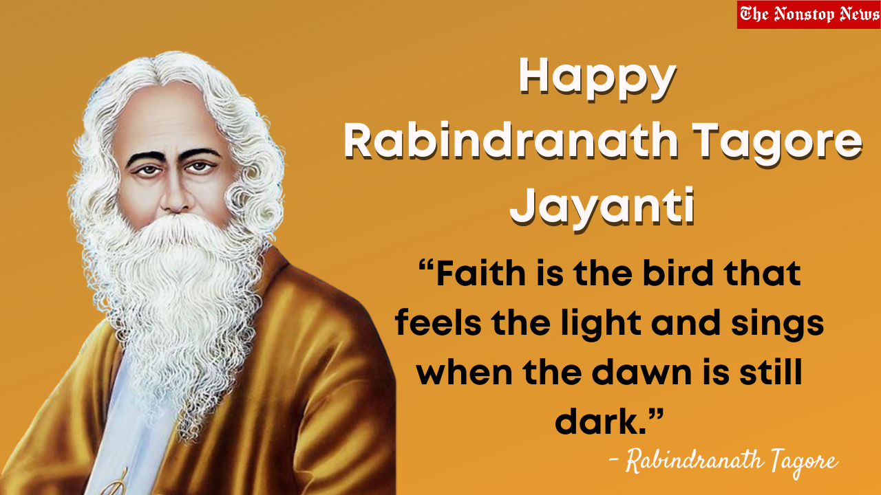 Happy Rabindranath Tagore Jayanti 2021 Quotes, Wishes, Images, and Poster to Share