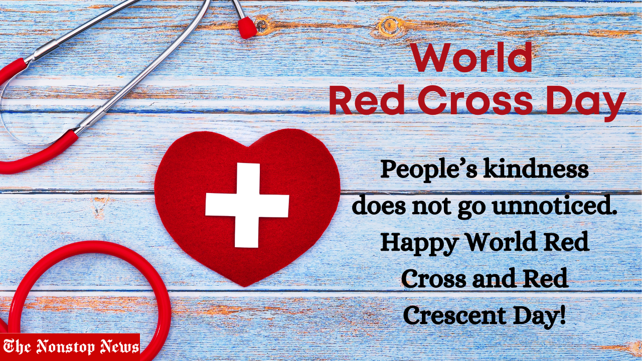 World Red Cross Day 2021 Theme, Slogans, Images (pic), Poster, Quotes, and wishes