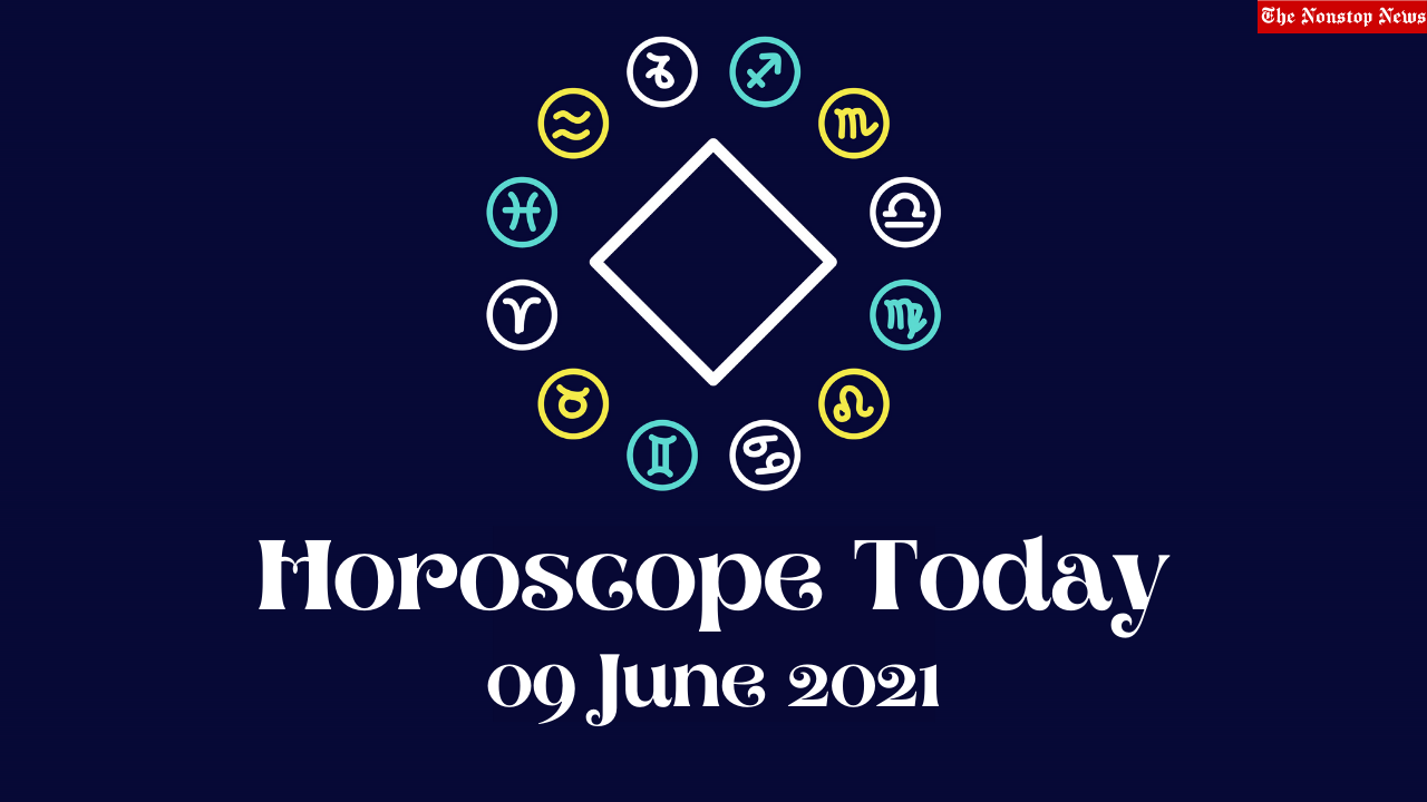 Horoscope Today: 09 June 2021, Check astrological prediction for Virgo, Aries, Leo, Libra, Cancer, Scorpio, and other Zodiac Signs #HoroscopeToday