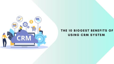The 10 Biggest Benefits of Using CRM System