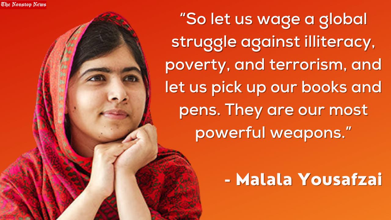Malala Day 2021: Top 10 Inspirational Quotes by Malala Yousafzai