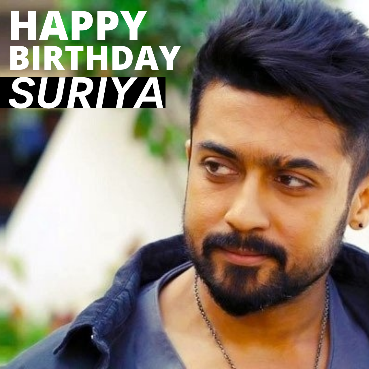 Happy Birthday Suriya Wishes, Quotes, Images, Messages, Poster, Status, Banner, and WhatsApp Status Video to Download
