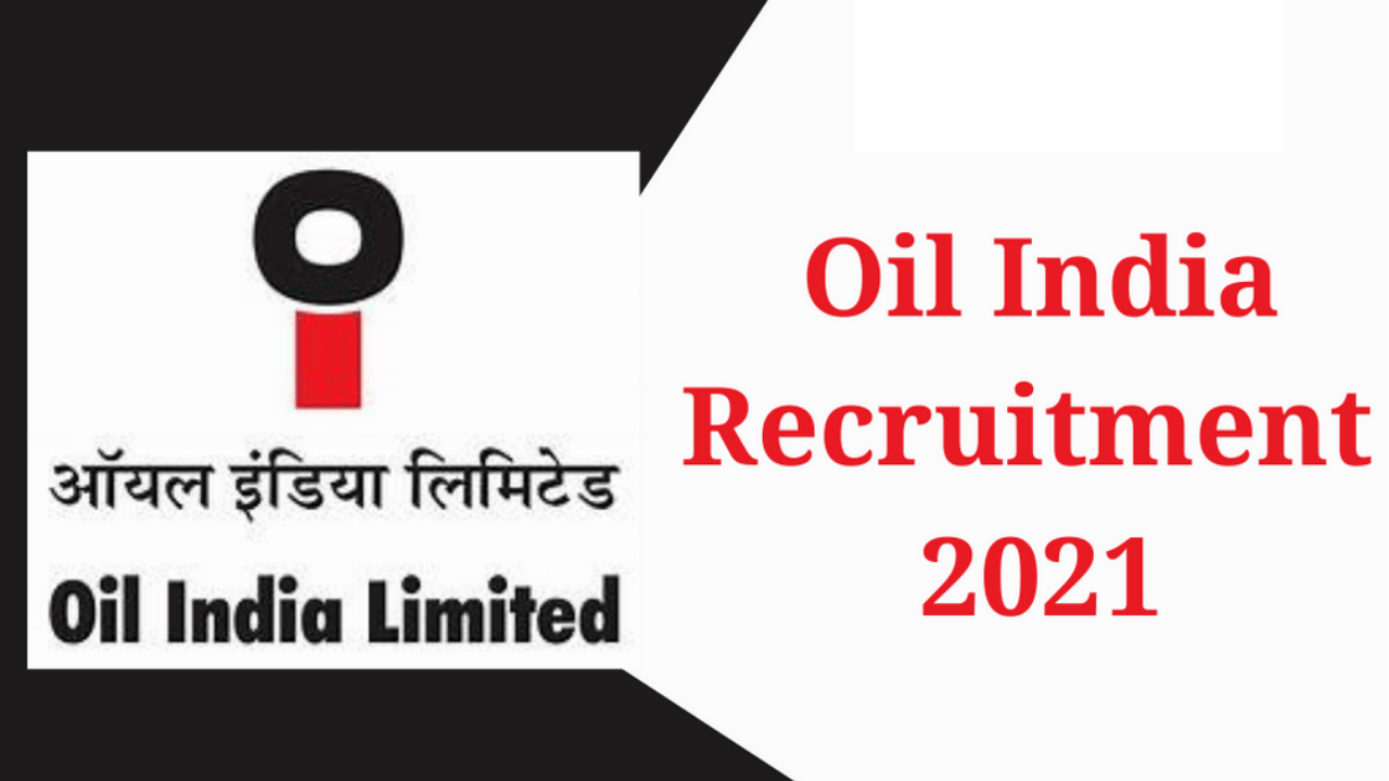 OIL Recruitment 2021: Oil India has sought applications for various posts of Junior Assistant, know details