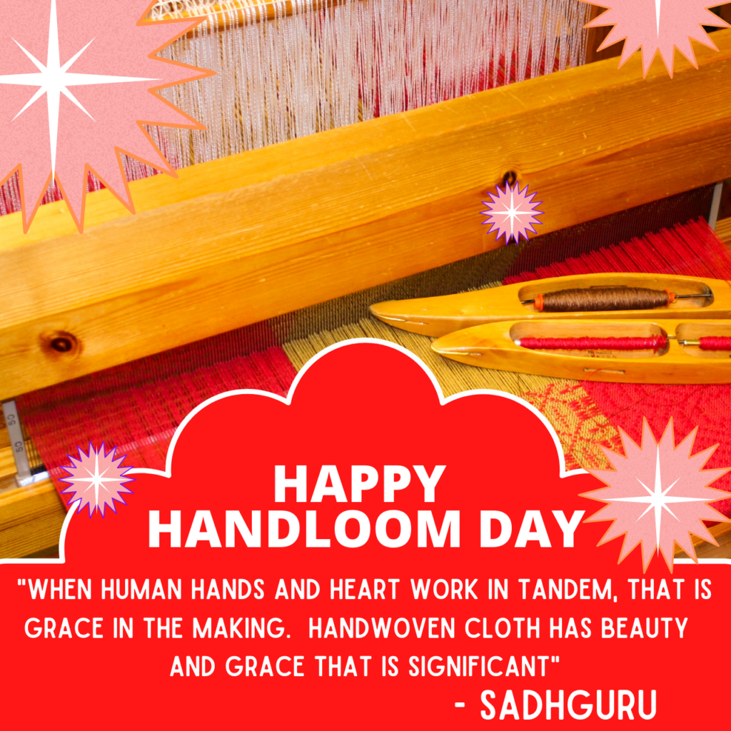 National Handloom Day Quotes
