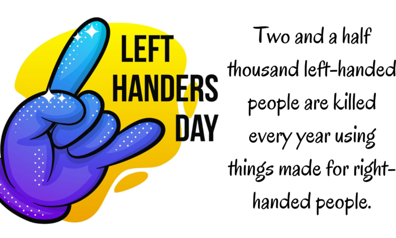 International Lefthanders Day 2021 Greetings, Wishes, Quotes, Images, and Memes