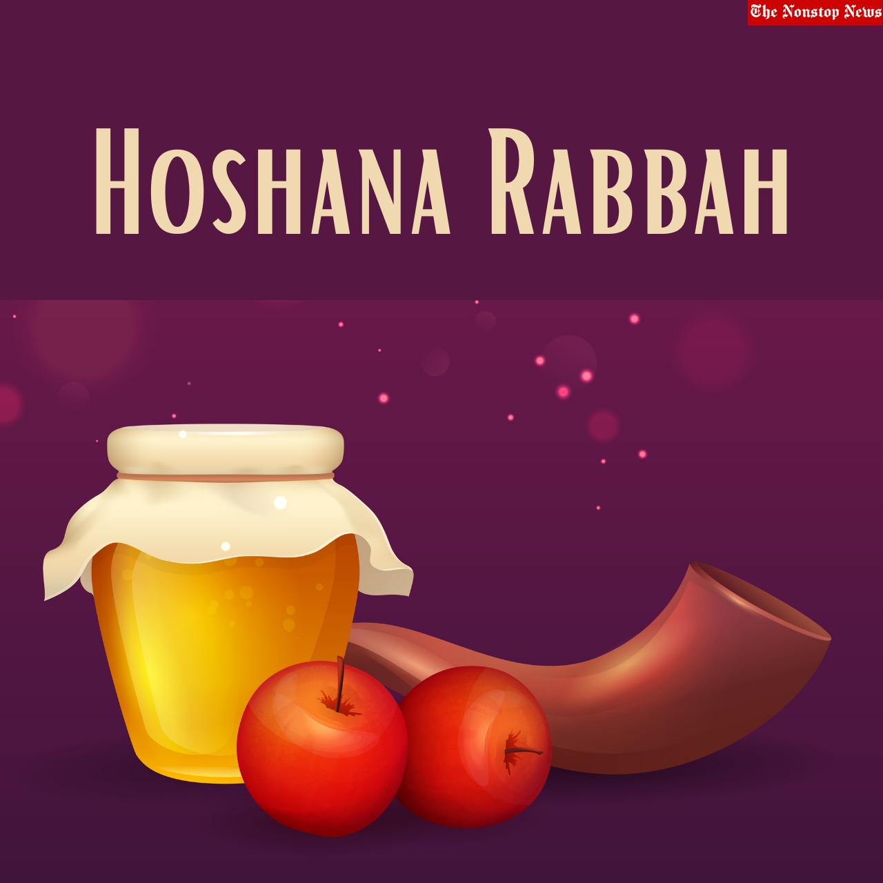 Hoshana Rabbah 2021 Greetings, HD Images, Messages, Quotes, Stickers, and Sayings to share