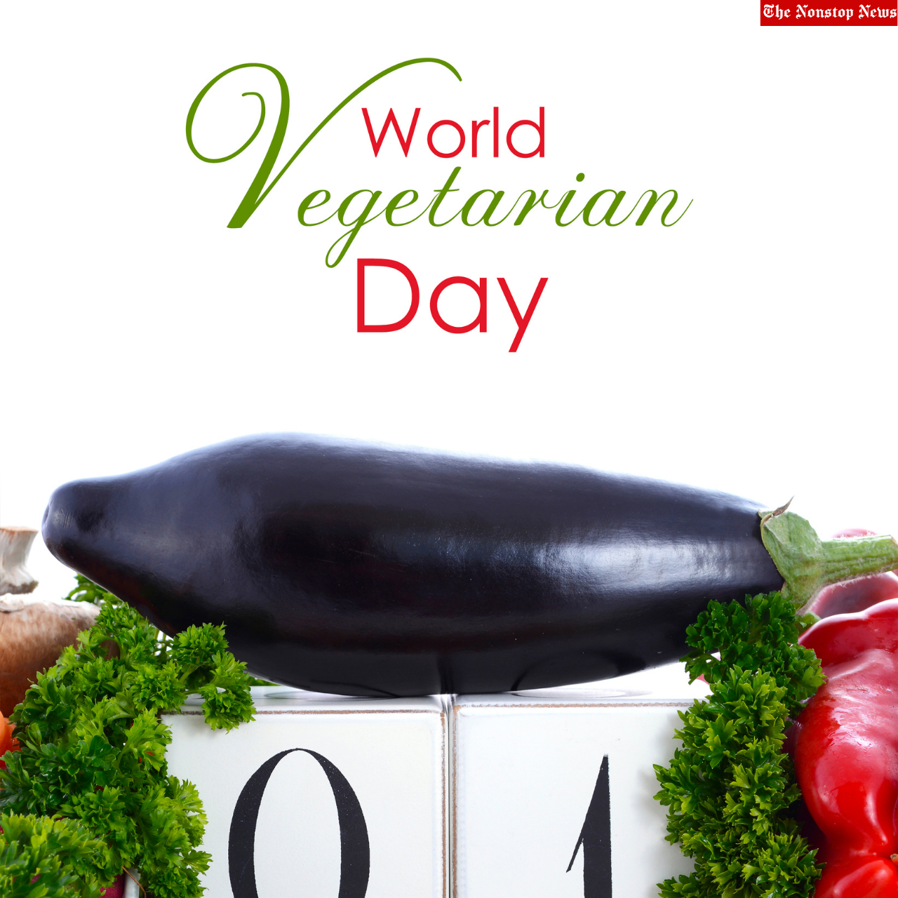 World Vegetarian Day 2021 Quotes, HD Images, Wishes, Meme, Messages, and Gif to share