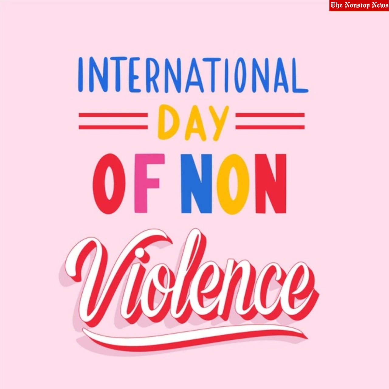 International Day of Non-Violence 2021 Quotes, Wishes, Messages, Greetings, Images, and HD Images to Share