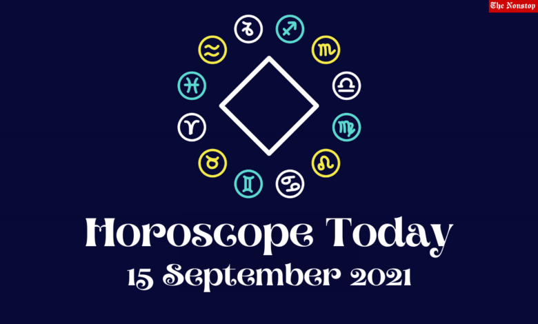 Horoscope Today: 15 September 2021, Check astrological prediction for Virgo, Aries, Leo, Libra, Cancer, Scorpio, and other Zodiac Signs #HoroscopeToday