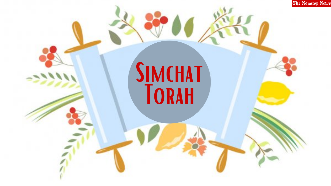 Simchat Torah 2021 Greetings, Wishes, Messages, Sayings, HD Images, and Quotes to share