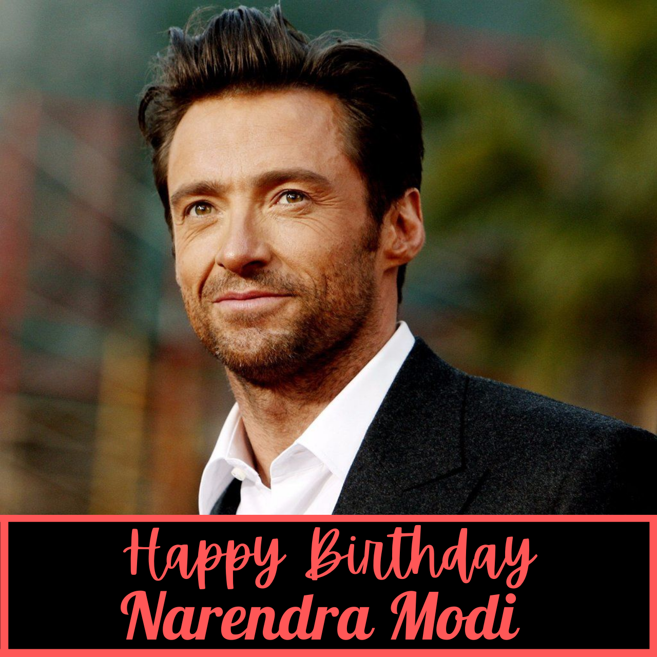 """Happy Birthday Hugh Jackman Messages, Meme, GIFs, Wishes, Images, and Greetings to greet our """"Wolverine"""""""