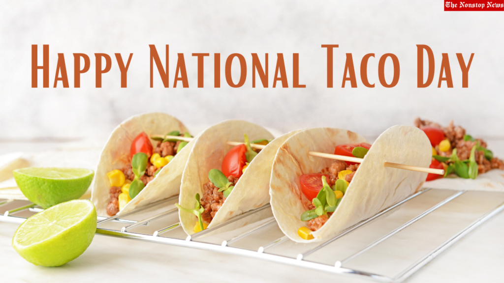 Happy National taco Day greetings