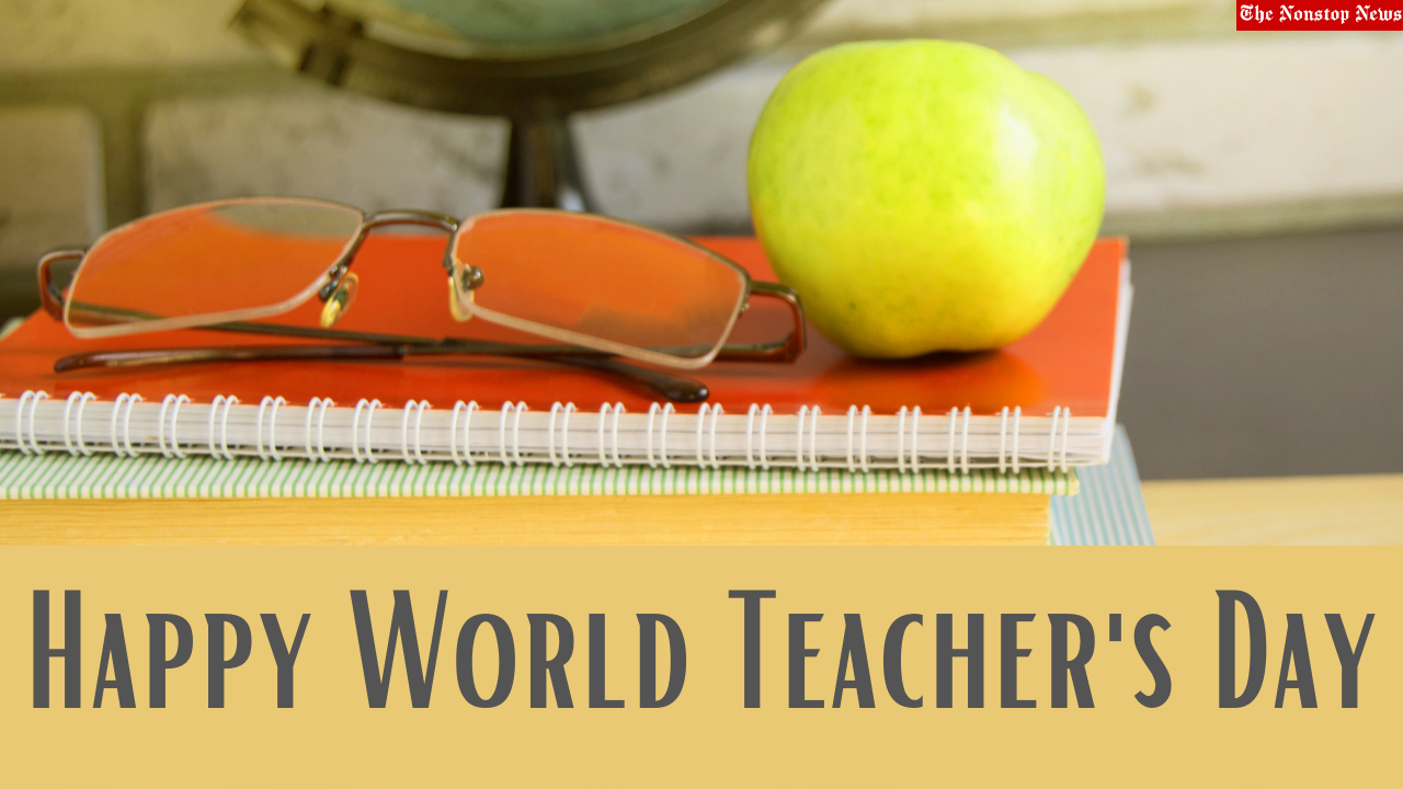 World Teacher's Day 2021 Quotes, Wishes, Messages, Images, Greetings to Share